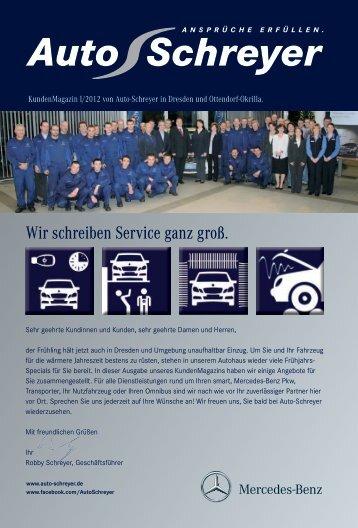 Kunden Magazin I/2012 - Mercedes-Benz Auto-Schreyer GmbH ...