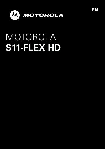 S11-FLEX HD - Motorola Support
