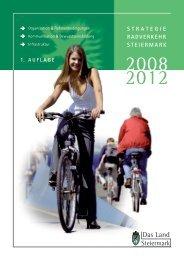 Strategie Radverkehr Steiermark 2008 - 2012 - Radland - Steiermark