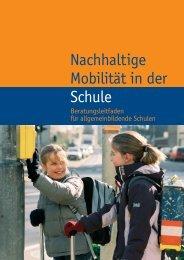 Nachhaltige Mobilität in der Schule - VCD