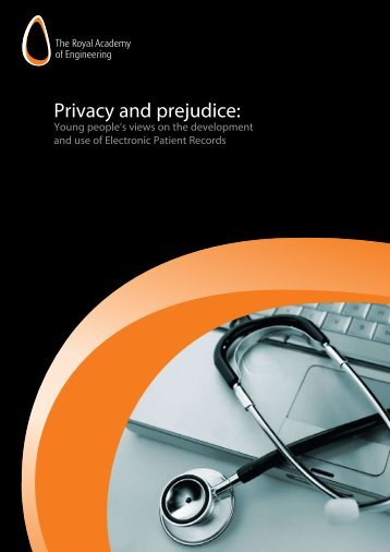 Privacy and prejudice: - Royal Academy of Engineering
