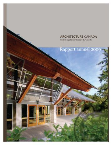 Rapport annuel 2009 - Royal Architectural Institute of Canada