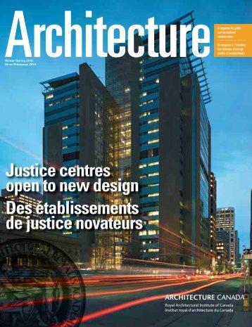 Justice centres open to new design Des établissements de justice ...