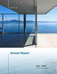 2012 RAIC Annual Report - Royal Architectural Institute of Canada