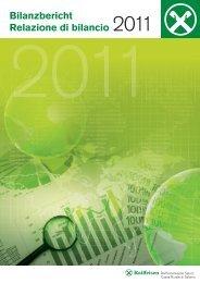 Bilanzbericht relazione di bilancio 2011 - Raiffeisen