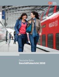 Deutsche Bahn Geschäftsbericht 2010 - Deutsche Bahn AG