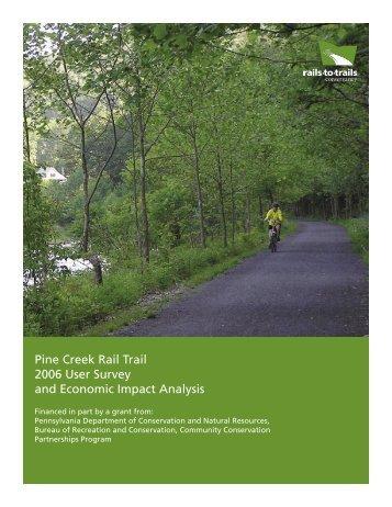 Pine Creek Rail Trail 2006 User Survey and Economic Impact Analysis