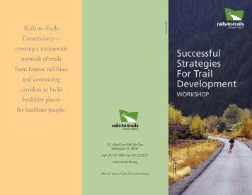 Successful Strategies For Trail Development - Rails-to-Trails ...