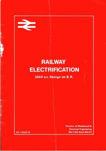 Railway Electrification - The Railways Archive
