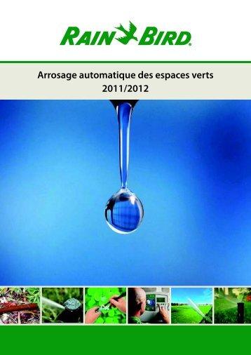Arrosage automatique des espaces verts 2011/2012 - Rain Bird ...