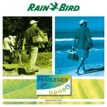 PRIVILEGES - Rain Bird