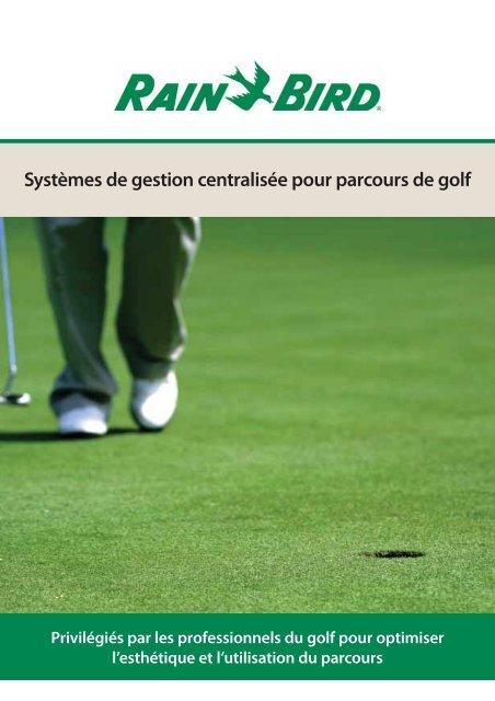 Systèmes de gestion centralisée pour parcours de golf - Rain Bird
