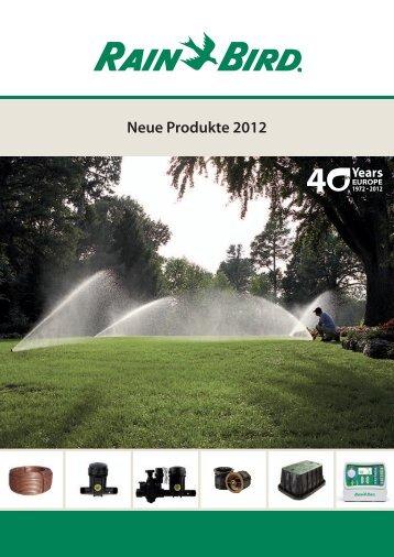Neue Produkte 2012 - Rain Bird