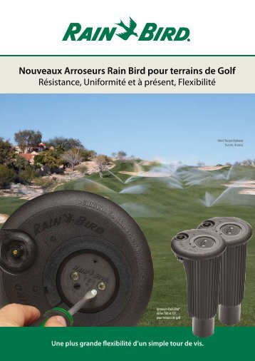 Nouveaux Arroseurs Rain Bird pour terrains de Golf