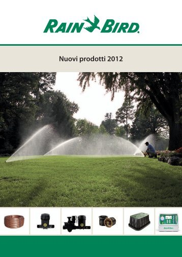 Nuovi prodotti 2012 - Rain Bird