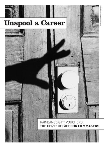 Unspool a Career - Raindance Film Festival