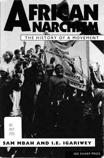 African Anarchism - Mbah and Igariwey.pdf - Libcom