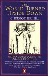 Christopher Hill, The World Turned Upside Down - Libcom