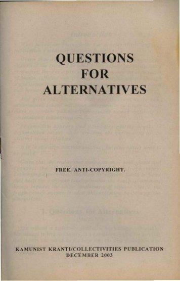 QUESTIONS FOR ALTERNATIVES - Libcom