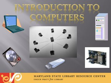 Introduction to Computers - Enoch Pratt Free Library