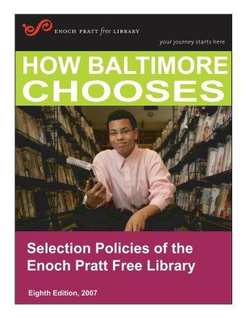 How Baltimore Chooses - Enoch Pratt Free Library