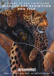 WILDLIFE ART EXHIBITION AND SALE - Rainforest Foundation UK