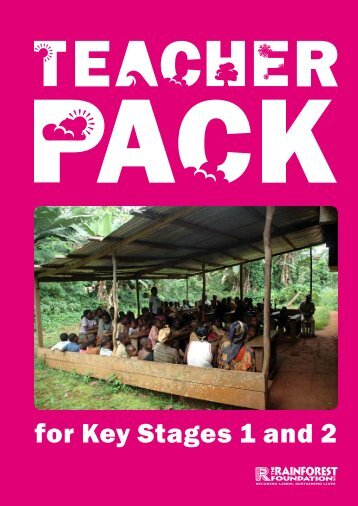 Please click here to download the Teacher Pack - Rainforest ...