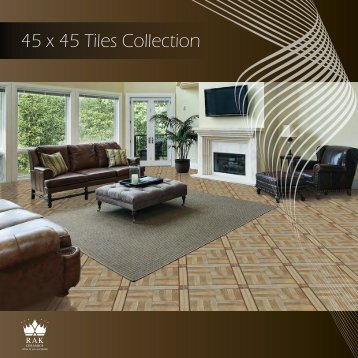 45 x 45 Tiles Collection - RAK Ceramics