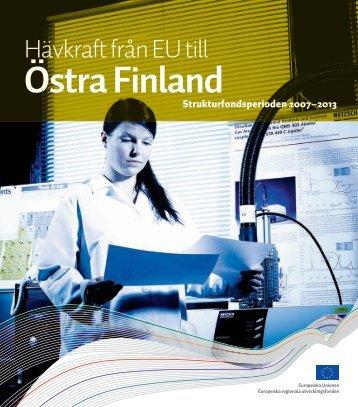 Hävkraft från EU till Östra Finland (pdf) - Rakennerahastot.fi