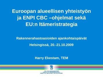 Euroopan alueellisen yhteistyön ja ENPI CBC - Rakennerahastot.fi