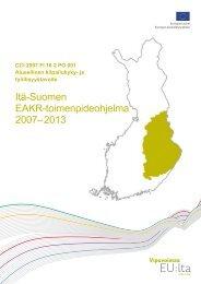 Itä-Suomen EAKR-toimenpideohjelma 2007-2013 (pdf)