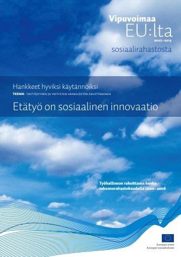 Etätyö on sosiaalinen innovaatio (pdf) - Rakennerahastot.fi