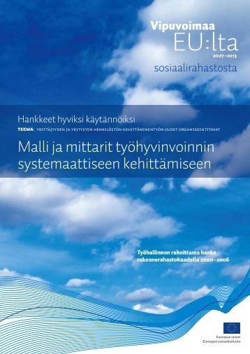 Malli ja mittarit työhyvinvoinnin systemaattiseen kehittämiseen
