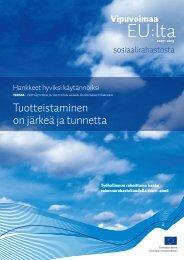 Tuotteistaminen on järkeä ja tunnetta (pdf) - Rakennerahastot.fi