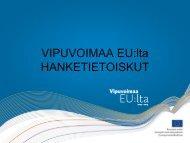 Kokemuksia, palautetta ja tunnelmia tietoiskuista - Rakennerahastot.fi