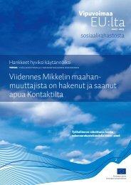 Viidennes Mikkelin maahanmuuttajistaon hakenut ja saanut apua ...