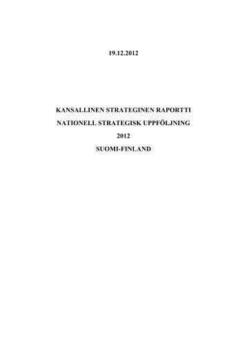 Kansallinen strateginen raportti 2012 Nationell strategisk uppföljning
