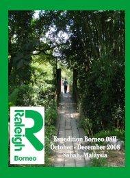 Borneo 08H Magazine CURRENT DRAFT - Raleigh International