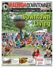 Raleigh Downtowner Magazine: Downtown Living. Volume 7 Issue 5