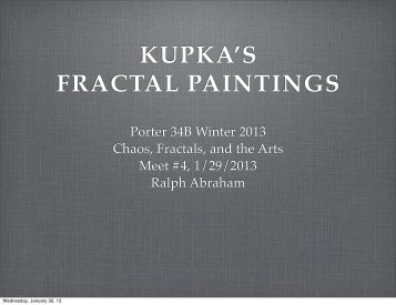 KUPKA'S FRACTAL PAINTINGS - Ralph Abraham