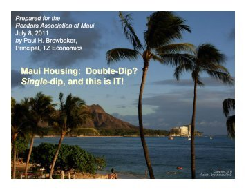 125 page Presentation - REALTORS® Association of Maui, Inc.
