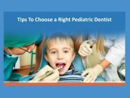 Tips to choose a Pediatric Dentistry in San Diego