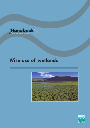 Wise use of wetlands - Ramsar Convention on Wetlands
