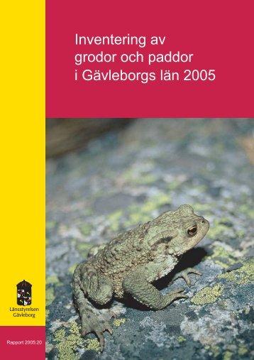 Inventering av grodor och paddor i Gävleborgs län ... - Länsstyrelserna