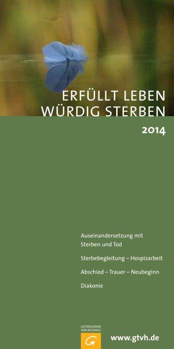ERfÜLLT LEbEN wÜRDiG STERbEN - Verlagsgruppe Random ...