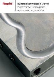 Rührreibschweissen (FSW): Prozesssicher ... - Rapid Technic AG