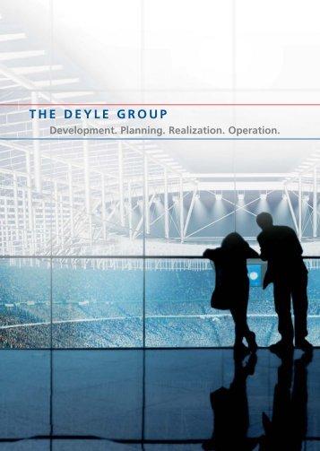 THE DEYLE GROUP Development. Planning. Realization. Operation.