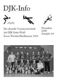 Liebe Mitglieder, Freunde und Förderer der DJK Grün- Weiß Werden