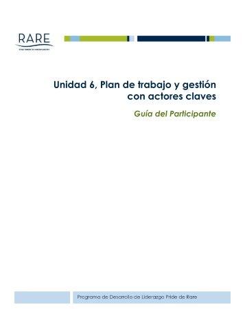 Unidad 6, Plan de trabajo y gestión con actores claves - RarePlanet