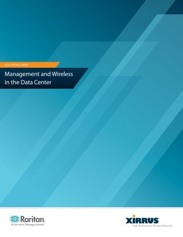 Management and Wireless in the Data Center - Raritan
